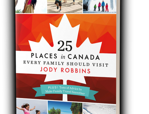 It's out! 25 Places in Canada Every Family Should Visit