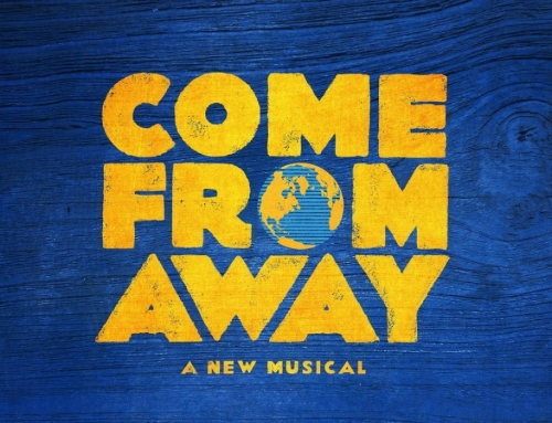 Why you'll want to see Come From Away